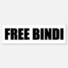 FREE BINDI Bumper Bumper Bumper Sticker