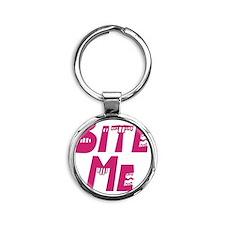 Bite Me pink Round Keychain