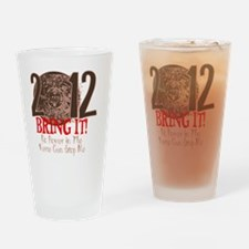2012 Bring It Drinking Glass
