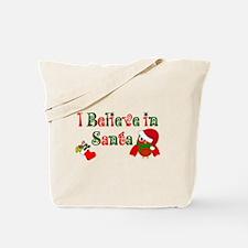I believe in Santa Tote Bag