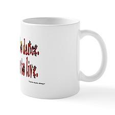 To Dance is to Live Mug