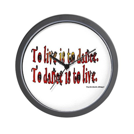 To Dance is to Live Wall Clock