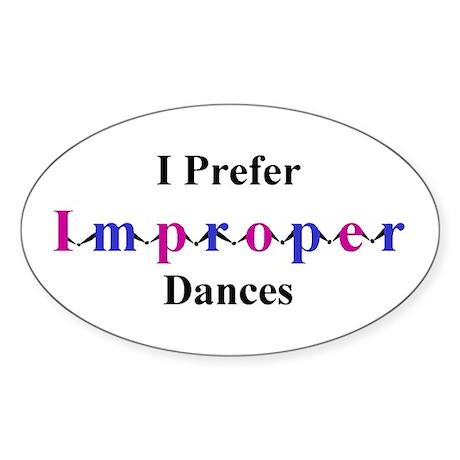 Improper Dances Sticker (Oval)