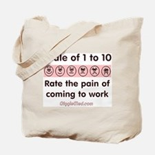 Pain of Work Tote Bag