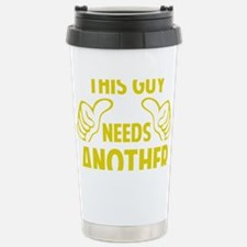 thisGuyBEERanother1A Travel Mug