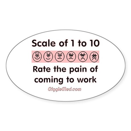 Pain of Work Oval Sticker