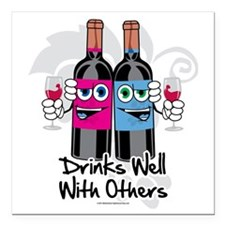 "Drinks-Well-With-Others Square Car Magnet 3"" x 3"""