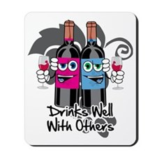 Drinks-Well-With-Others-blk Mousepad