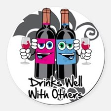 Drinks-Well-With-Others-blk Round Car Magnet
