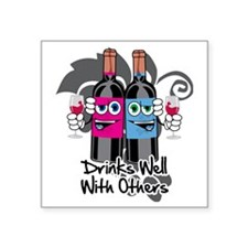 "Drinks-Well-With-Others-blk Square Sticker 3"" x 3"""