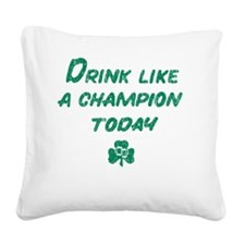 Drink_shirt_gr Square Canvas Pillow