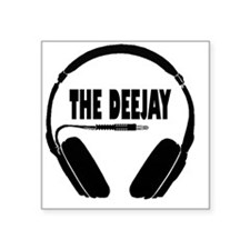 "The Deejay Square Sticker 3"" x 3"""