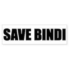 SAVE BINDI Bumper Bumper Sticker