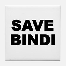 SAVE BINDI Tile Coaster
