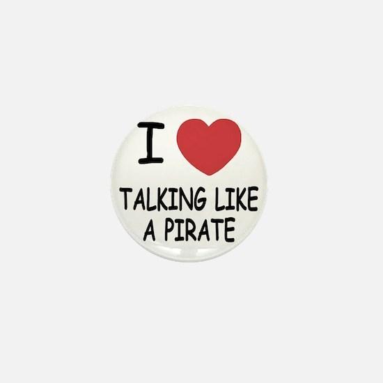 TALKING_LIKE_A_PIRATE Mini Button