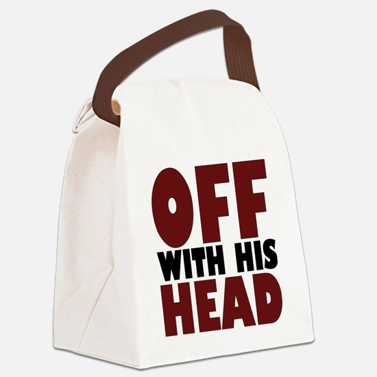 offwithhead2 Canvas Lunch Bag