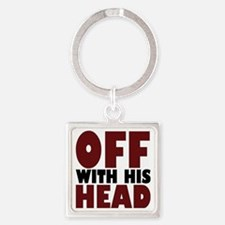 offwithhead2 Square Keychain