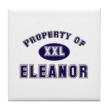 Property of eleanor Tile Coaster