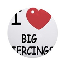 BIG_PIERCINGS Round Ornament