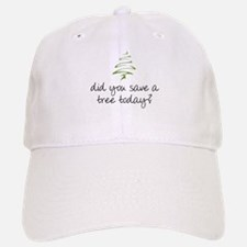 Save a Tree Baseball Baseball Cap