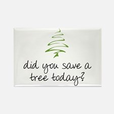 Save a Tree Rectangle Magnet