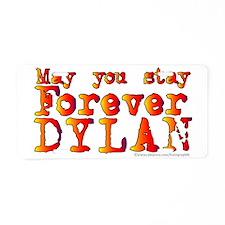 Forever Dylan-CLR Aluminum License Plate