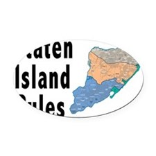 Staten Island Rules Oval Car Magnet