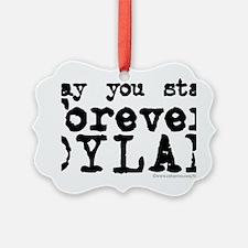 Forever Dylan Ornament