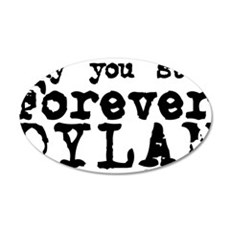 Forever Dylan 35x21 Oval Wall Decal