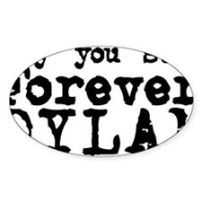 Forever Dylan Decal