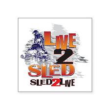 "LIVE-2-RIDE-SLED-2-LIVE Square Sticker 3"" x 3"""