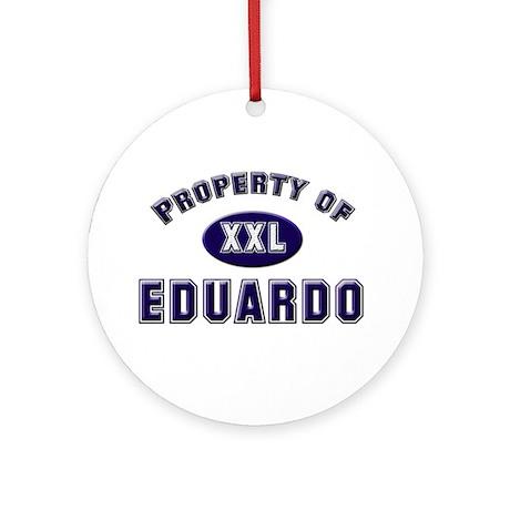 Property of eduardo Ornament (Round)