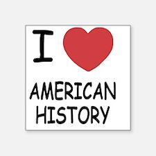 """AMERICAN_HISTORY Square Sticker 3"""" x 3"""""""
