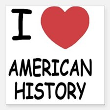 "AMERICAN_HISTORY Square Car Magnet 3"" x 3"""
