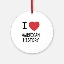 AMERICAN_HISTORY Round Ornament