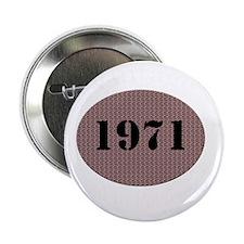 """1971 vintage 2.25"""" Button"""