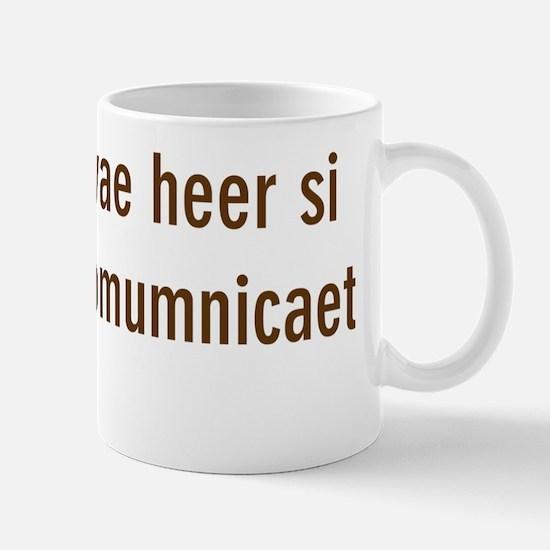 failure to communicate Mug