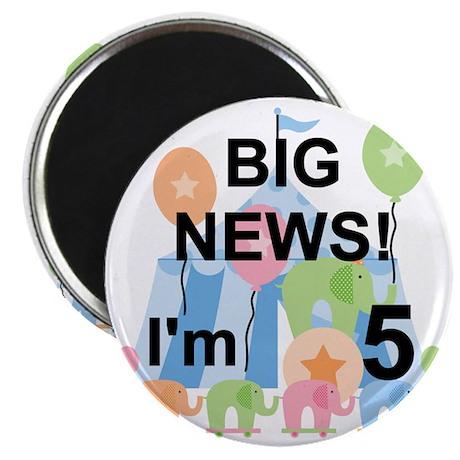Big News Circus 5th Birthday Magnet