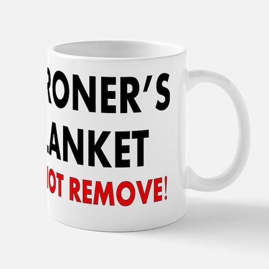 Coroner Blanket Mug
