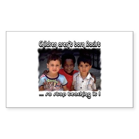 Stop teaching racism Rectangle Sticker