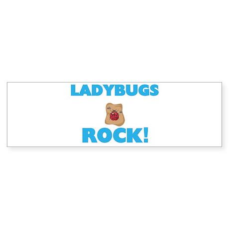 Ladybugs rock! Bumper Sticker