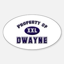 Property of dwayne Oval Decal