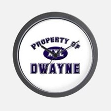 Property of dwayne Wall Clock