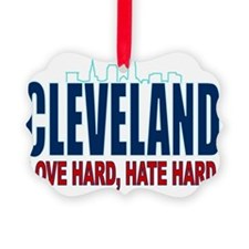 ART Cleveland love hard hate hard Ornament