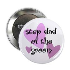 Step Dad of the Groom Button