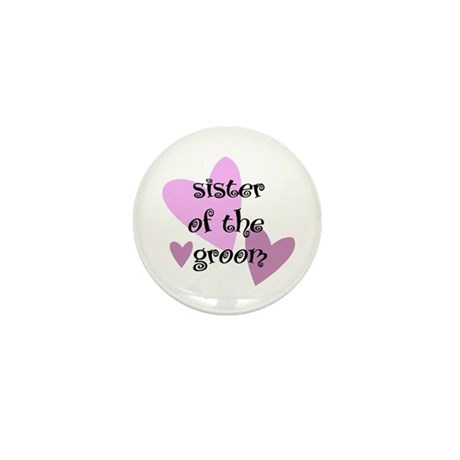 Sister of the Groom Mini Button