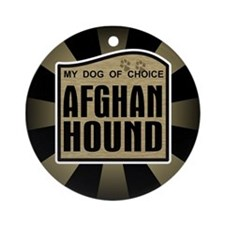 Afghan Hound Dog Choice Owner Ornament (Round)