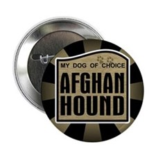 """Afghan Hound Dog Choice Owner 2.25"""" Button (100 pa"""