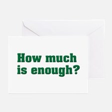 How much is enough? Greeting Cards (Pk of 10)
