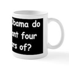 anti obama what did obama dod Mug